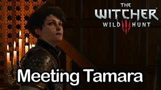 getlinkyoutube.com-The Witcher 3 - Meeting Tamara (Bloody Baron's Daughter)