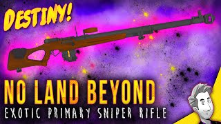getlinkyoutube.com-No Land Beyond (Year 2) Exotic Sniper Rifle | Gameplay Review | Destiny