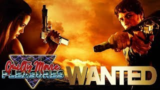 Wanted (2008)... is a