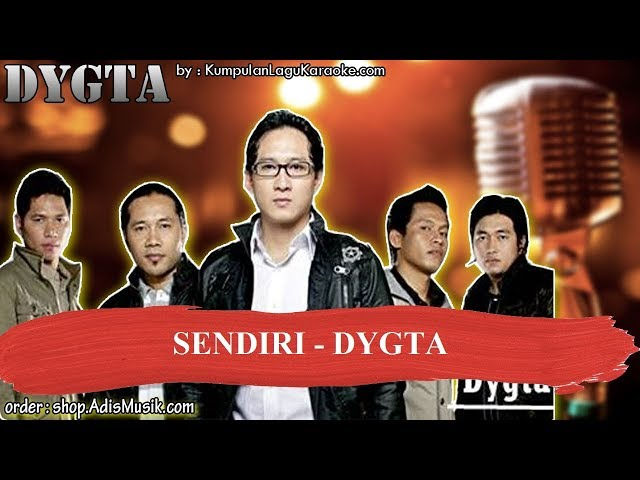 SENDIRI - DYGTA Karaoke