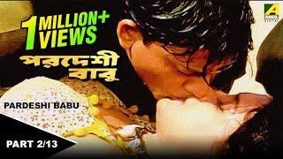 getlinkyoutube.com-Pardesi Babu - Bengali Movie - 2/13 | Siddhant,Rachana Banerjee