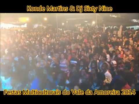 Dj Sixty Nine & Konde nas Festas do Vale 2014