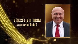 Milli Mücadelenin 100. Yılı Ödülleri: Yüksel Yıldırım (Yılın Onur Ödülü)
