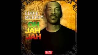 Eddie Murphy - Oh Jah Jah
