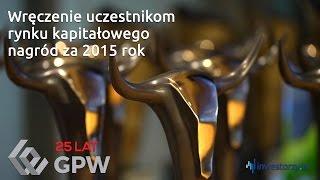 Relacja z Uroczystości Wręczenia Uczestnikom Rynku Kapitałowego Nagród za 2015 rok