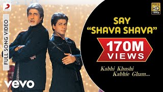 getlinkyoutube.com-K3G - Say Shava Shava Video | Amitabh Bachchan, Shah Rukh Khan