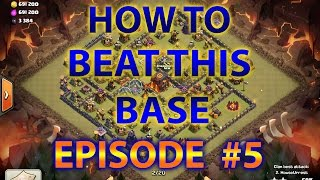getlinkyoutube.com-Clash Of Clans - Townhall 10 attack strategy/Beat The Most Popular Max TH10 Bases 275 Walls Update