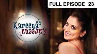 Kareena Kareena - Hindi Serial - Episode 23 - Zee Tv - Full Episode