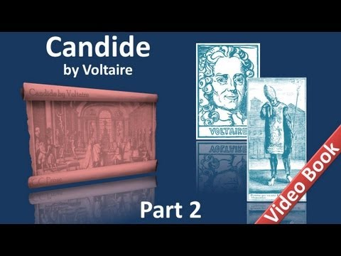 Part 2 - Candide by Voltaire (Chs 19-30)