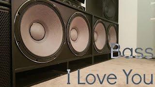 getlinkyoutube.com-Bass I Love You On My Subs!!!!