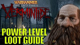 getlinkyoutube.com-Power Level & Get Lots Of Loot Tutorial Guide! - Warhammer: Vermintide