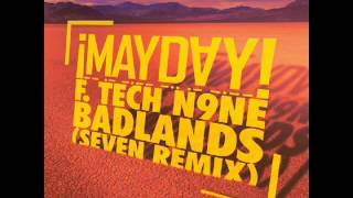 ¡MAYDAY! - Badlands (Feat. Tech N9ne) (Seven Remix)