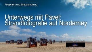 getlinkyoutube.com-Unterwegs mit Pavel: Strandfotografie auf Norderney