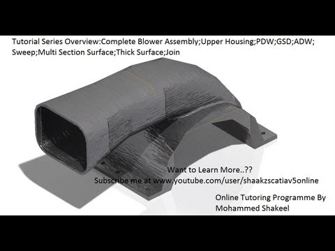 Catia V5|Generative Shape Design|Blower Assembly|Rebuild Upper Housing|Part 1.2