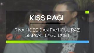 getlinkyoutube.com-Rina Nose dan Fakhrul Razi Siapkan Lagu Duet - Kiss Pagi