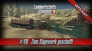 getlinkyoutube.com-Let's Play LS15 #49 ★ MP-Hof ★ Zum Sägewerk geschafft