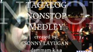 "getlinkyoutube.com-TAGALOG NONSTOP MEDLEY ""sonny layugan'"