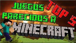 getlinkyoutube.com-Top 5 Juegos Parecidos A Minecraft + Descarga