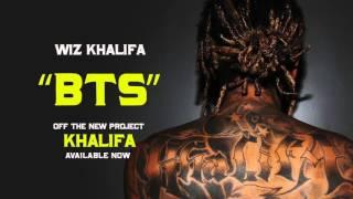 Wiz Khalifa - BTS