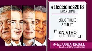 Tercer Debate Presidencial #Elecciones2018