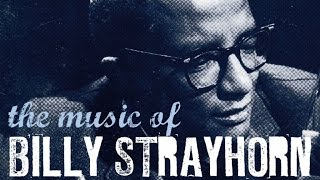 getlinkyoutube.com-The Songbook of Billy Strayhorn - Portrait of an Exceptional Musician