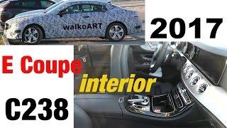 getlinkyoutube.com-Mercedes Erlkönig E-Klasse Coupé INNENRAUM komplett E-Class Coupe INTERIOR complete C238 2017