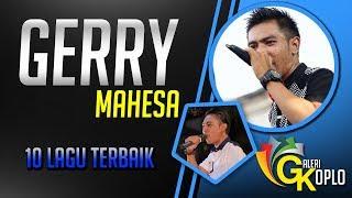 GERRY MAHESA Full Album Terbaru 2018 Dangdut Koplo Pilihan New Pallapa width=