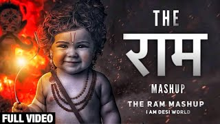 The Ram Mashup | Motivational Song 2018 | Lokesh Gurjar | Gurmeet Bhadana | Desi King | Akki Kalyan