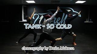 getlinkyoutube.com-Tank - So Cold   choreography by Dasha Maltseva  