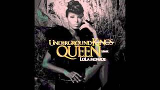 Lola Monroe - Under Ground Kings Remix