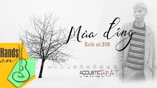 getlinkyoutube.com-[ Beat - Lyric ] Mùa đông - Erik St.319 - acoustic Beat by Flour Seven