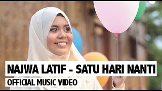 getlinkyoutube.com-Najwa Latif - Satu Hari Nanti (Official Music Video)