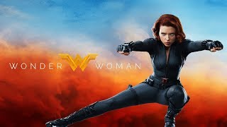 Black Widow Trailer (Wonder Woman Style)