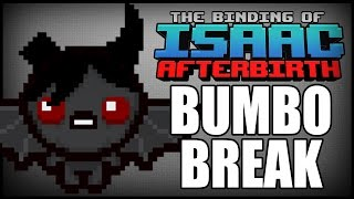 Bumbo Break - Isaac Afterbirth [55]