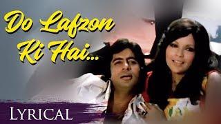 Do Lafzon Ki Hai Dil Ki Kahani (HD) Lyrical Video Song -The Great Gambler - Amitabh - Zeenat Aman