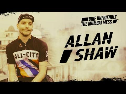 Mumbai Mess: Allan Shaw