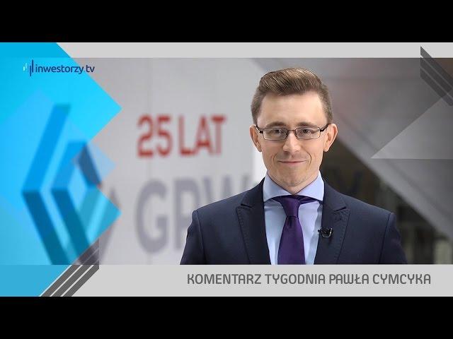 Paweł Cymcyk, #44 KOMENTARZ TYGODNIA (10.11.2016)