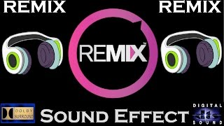 getlinkyoutube.com-Sound Effects For Remix ( FULL PACKAGE ) Best Audio Quality