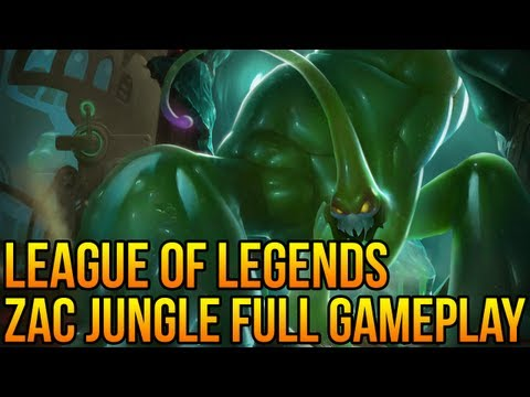"League of Legends: Zac Jungle Full Gameplay/ Commentary! ""First Impressions"""