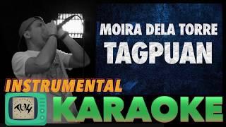 Tagpuan - Moira Dela Torre (Instrumental/KARAOKE) TUH Style