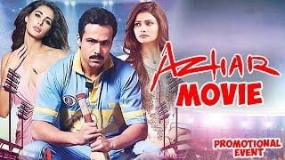Azhar Movie (2016) | Emraan Hashmi, Prachi Desai, Nargis Fakhri | Promotional Events width=