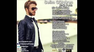 Selim Gülgören  Bir Ömürlüğüm mp3 dinle