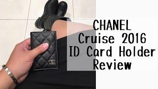 getlinkyoutube.com-CHANEL ID HOLDER REVIEW // Cruise 2016 Card Holder