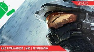 getlinkyoutube.com-Halo 4 para android | Actualizacion | MOD | No root