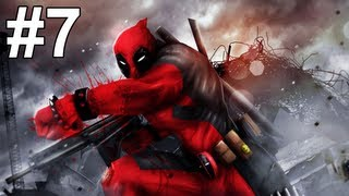 Deadpool Gameplay Walkthrough Part 7 No Commentary