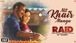 Nit Khair Manga Video   RAID   Ajay Devgn   Ileana D'Cruz   Tanishk B Rahat Fateh Ali Khan Manoj M