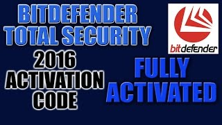 Bitdefender Total Security 2016 License Key and Activation Code- Bitdefender 100% Working Code