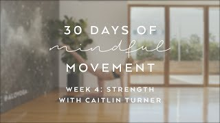 Day 24: Strength with Gypset Goddess - 30 Days of Mindful Movement
