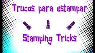 Trucos para estampar en uñas/Stamping tricks