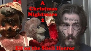 Elf On The Shelf Horror 2 - A Christmas Nightmare 2